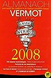 echange, troc Georges-Antoine Ventillard, Collectif - Almanach Vermot 2008