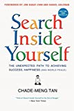 Search Inside Yourself: Google's Guide to Enhancing Productivity, Creativity, and Happiness