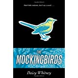 The Mockingbirdsby Daisy Whitney