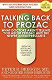 img - for Talking Back to Prozac: What Doctors Won't Tell You About Prozac and the Newer Antidepressants Paperback May 6, 2014 book / textbook / text book