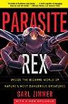 Parasite Rex: Inside the Bizarre Worl...
