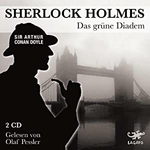 Das grüne Diadem (Sherlock Holmes) Hörbuch