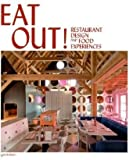 img - for Eat Out!: Restaurant Design and Food Experiences book / textbook / text book