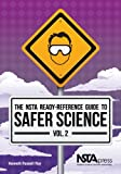 img - for The NSTA Ready-Reference Guide to Safer Science, Volume 2 (Grades 5-8) - PB215X2 book / textbook / text book