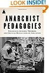 Anarchist Pedagogies: Collective Acti...
