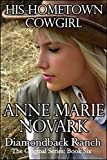 His Hometown Cowgirl (The Diamondback Ranch Original Series Book 6)