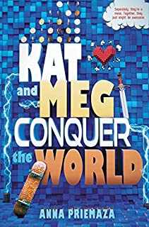 Book Cover: Kat and Meg Conquer the World