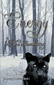 Energy - The Awakening (The Energy Chronicles)
