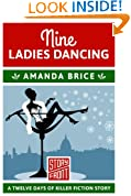 Nine Ladies Dancing: 12 Days of Christmas series (A Short Story)