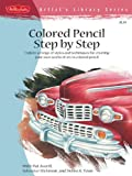 Colored Pencil Step by Step (Artist's Library)