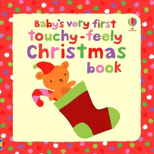 Baby's Very First Touchy-feely Christmas Book (Baby's Very First Books)