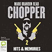 Chopper 2: Hits and Memories | Mark Brandon Read