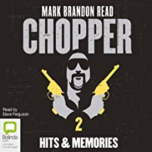 Chopper 2: Hits and Memories Audiobook by Mark Brandon Read Narrated by Dave Ferguson