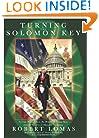 Turning the Solomon Key: George Washington, the Bright Morning Star, and the Secrets of Masonic Astrology