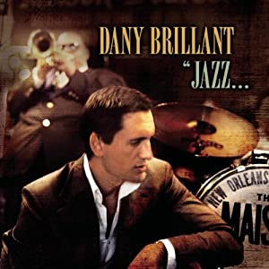 Dany Brillant -  Jazz...A la Nouvelle Orléans