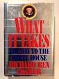 What It Takes: The Way to the White House (0394562607) by Richard Ben Cramer