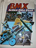 Bicycle Motocross Action Bike Book (0361063237) by RICHARD GRANT