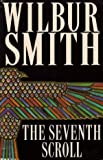 The Seventh Scroll Wilbur Smith