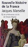 Nouvelle histoire de France, tome 1