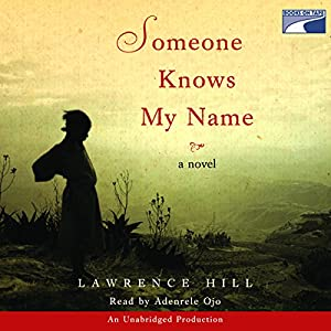 Someone Knows My Name Audiobook