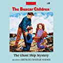 The Ghost Ship Mystery: The Boxcar Children Mysteries, Book 39 (       UNABRIDGED) by Gertrude Chandler Warner Narrated by Aimee Lilly