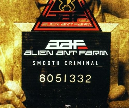 Smooth Criminal by Alien Ant Farm (2001-12-04)