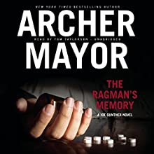 The Ragman's Memory: The Joe Gunther Mysteries, Book 7 Audiobook by Archer Mayor Narrated by Tom Taylorson