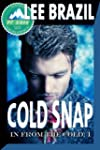 Cold Snap (In From the Cold #1) (Engl...