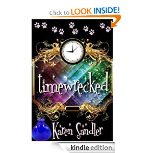 Free Kindle Book: Timewrecked, by Karen Sandler. Publication Date: January 18, 2012