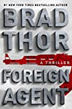 Foreign Agent: A Thriller