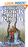 Cold Fire Trilogy: Black Sun Rising(1)