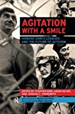 img - for Agitation with a Smile: Howard Zinn's Legacies and the Future of Activism book / textbook / text book
