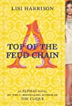 Top of the Feud Chain (Alphas Book 4)...