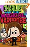 Charlie and the Magical Wardrobe - Th...