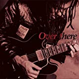 Over there (2015 Remaster)