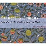 Oranges and Lemons - John Playford's English Dancing Master