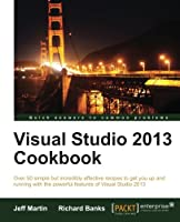Visual Studio 2013 Cookbook