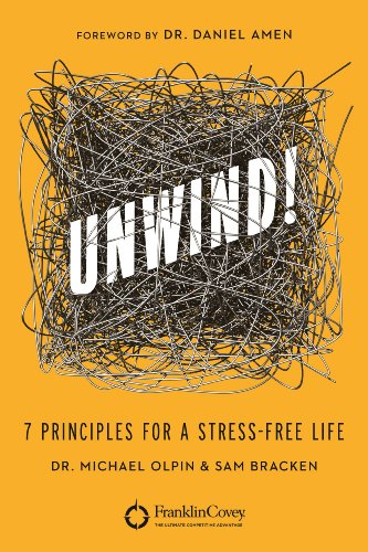 Sale alerts for Grand Harbor Press UNWIND!: 7 Principles for a Stress-Free Life - Covvet