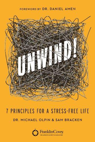 Sale alerts for Grand Harbor Press UNWIND!: 7 Principles for a Stress-Free Life - Covvet