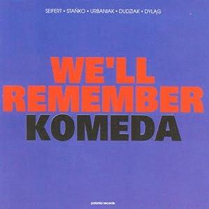 Well Remember Komeda - 癮 - 时光忽快忽慢,我们边笑边哭!