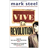 Vive La Revolutionby Mark Steel