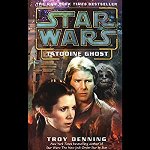 Star Wars: Tatooine Ghost Hörbuch