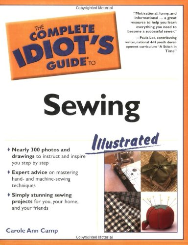 The Complete Idiot'S Guide To Sewing Illustrated