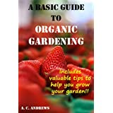 A Basic Guide to Organic Gardening