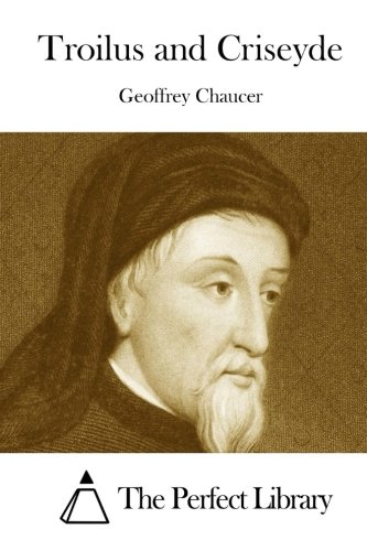 Geoffrey Chaucer's Troilus and Criseyde