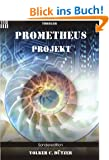 Prometheus Projekt-Sonderedition