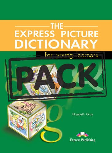 The Express Picture Dictionary for Young Learners (S'S & Activ. & CD)