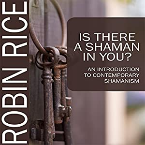 Is There a Shaman in You Audiobook