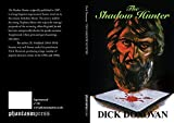 img - for The Shadow Hunter by Dick Donovan (2015-06-06) book / textbook / text book