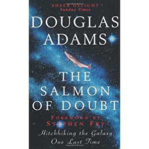 The Salmon of Doubt: And Other Writings (Dirk Gently, No. 3)